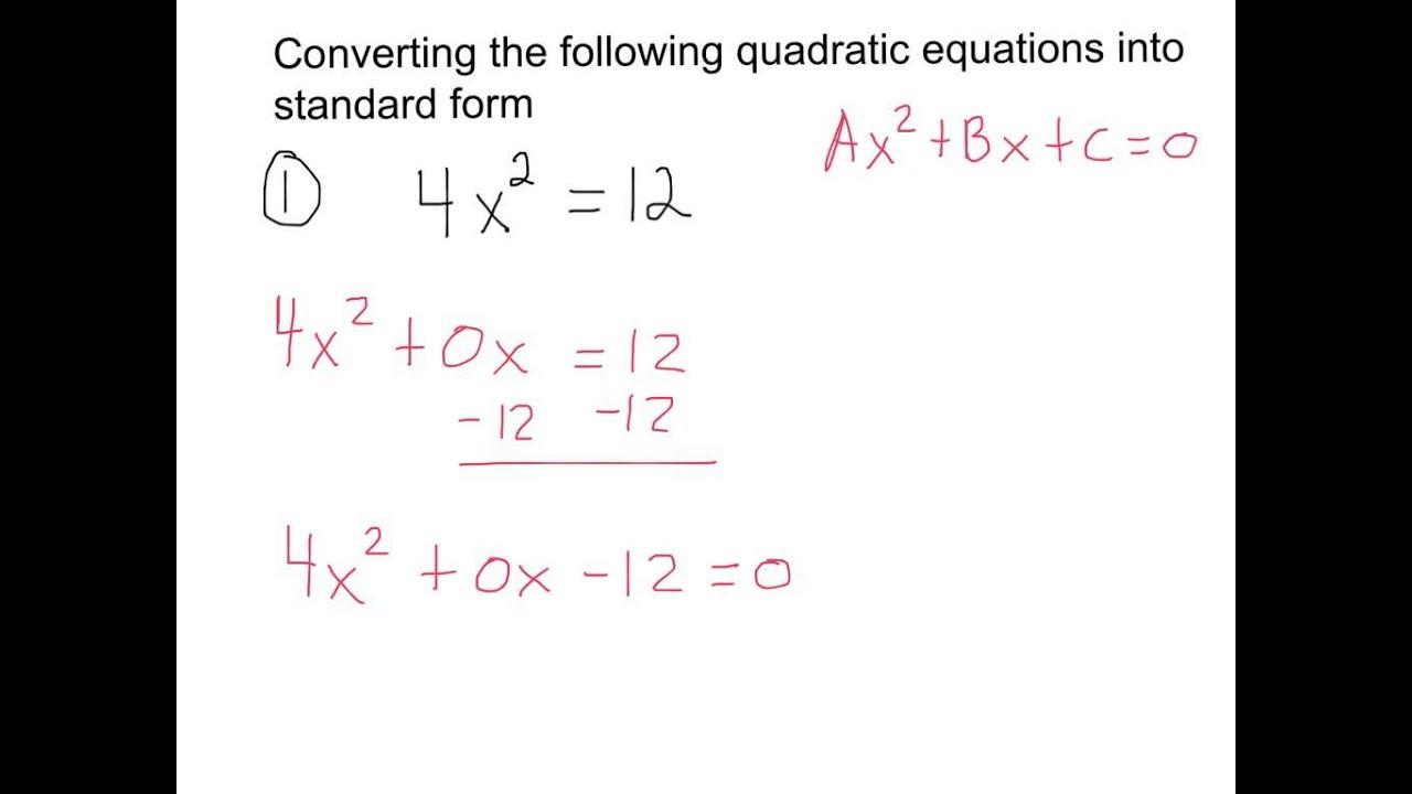 Converting Quadratic Equations Into Standard Form
