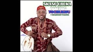 NKANU EBUKA   by Onyeoma Tochukwu Nnamani  9jaBoomBox