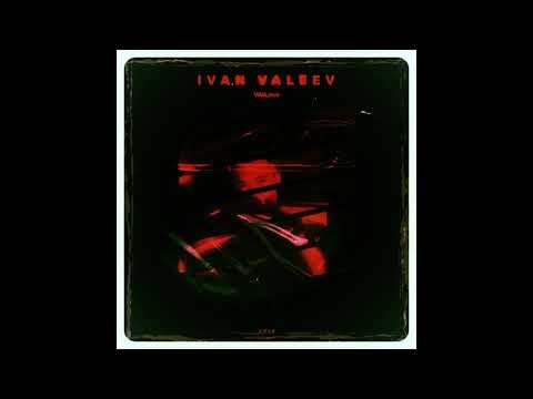 IVAN VALEEV -Молодость так прекрасна