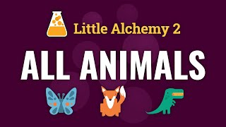 How to make AĻL ANIMALS in Little Alchemy 2