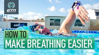 How To Make Swim Breathing Easier | Freestyle Swimming Technique Tips