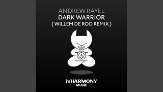 Video Dark Warrior (Willem de Roo Remix) download MP3, 3GP, MP4, WEBM, AVI, FLV April 2018
