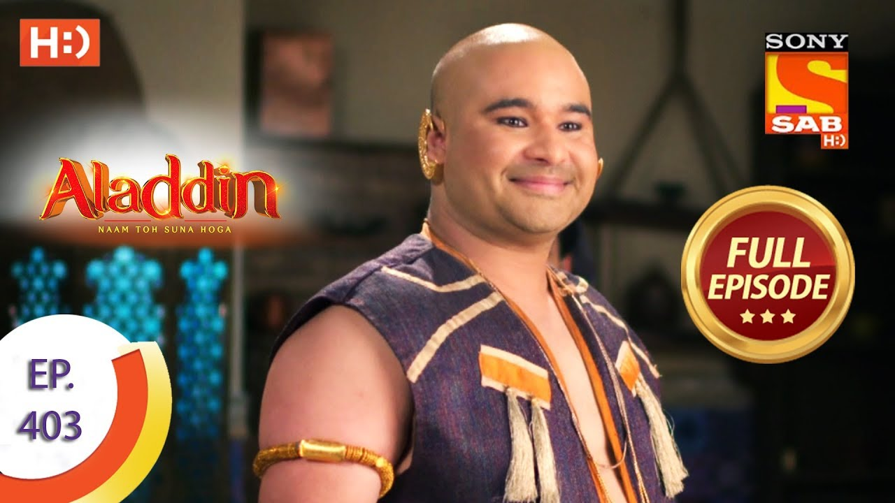 Download Aladdin - Ep 403 - Full Episode - 2nd March 2020