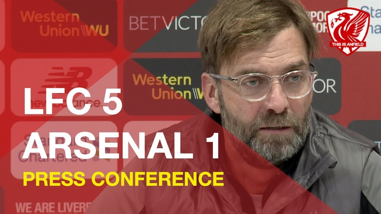 liverpool-5-1-arsenal-jurgen-klopp-press-conference