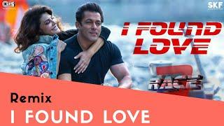 I Found Love (Remix) - Race 3 | Salman Khan & Jacqueline | AfterHours Remix | Bollywood Song 2018