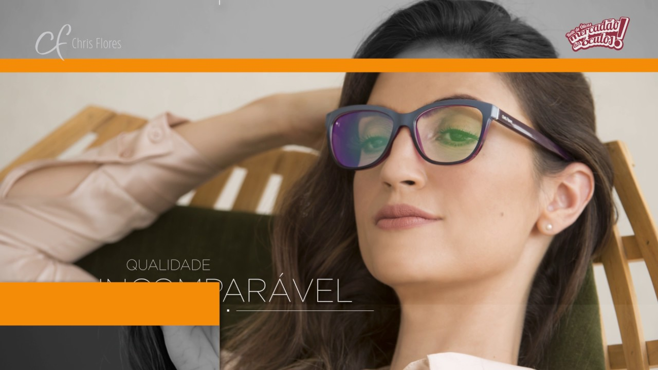 a4aa6ef64 Coleção exclusiva Chris Flores 2017 - Mercadão dos Óculos