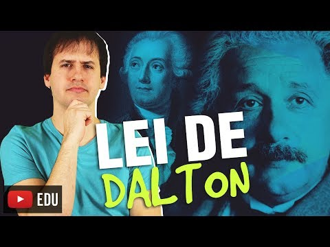 4. Leis Ponderais: Lei De Dalton - Aula 4/5 [Química Geral]