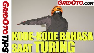Arti Kode-kode Bahasa Tubuh Saat Turing | How To | GridOto Tips