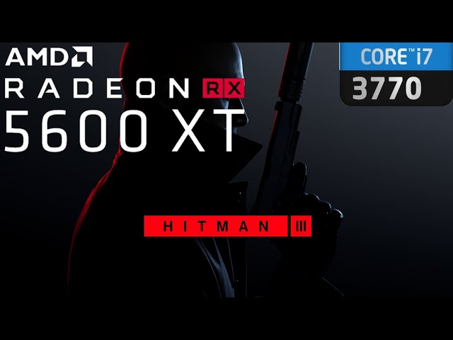 Hitman 3 - FPS Test - I7 3770 - AMD 5600 XT [Ultra - Maxed Out] [Ultrawide] - Gameplay PC
