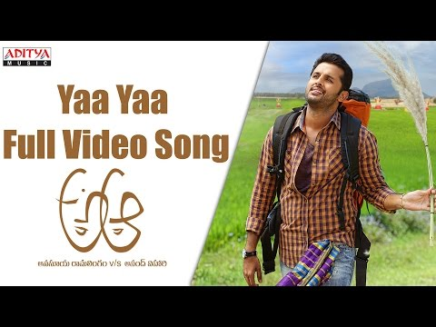 Yaa Yaa Full  Song  A Aa Full  Songs  Nithin, Samantha, Trivikram