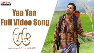 Yaa Yaa Full Video Song  A Aa Full Video Songs  Nithiin, Samantha, Trivikram
