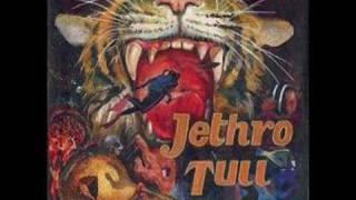 Jethro Tull- Thick as a Brick, Bungle in the Jungle