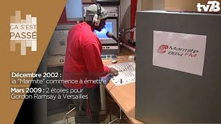 """Ça s'est passé… 2 étoiles pour le """"Trianon Palace"""" en 2009 et naissance de """"Marmite FM"""" en 2002"""