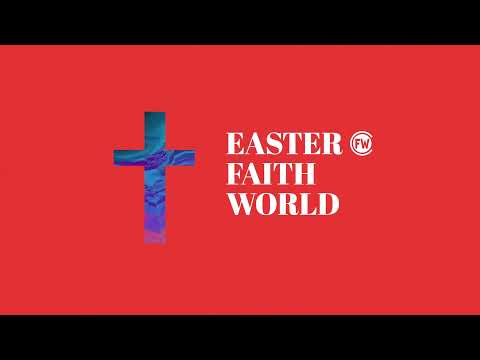 Easter At Faith World Church