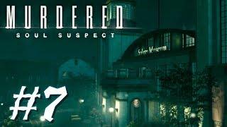 Murdered Soul Suspect #7 Музей Салема
