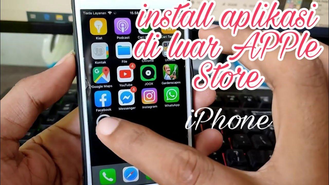 cara instal aplikasi di iphone yang download di luar app store