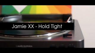 Jamie XX - Hold Tight - Vinyl RIP