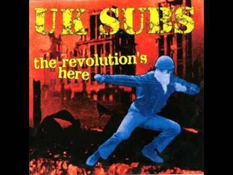 UK SUBS .. The Revolutions Here