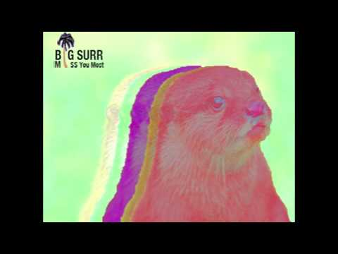 Big Surr- Alright