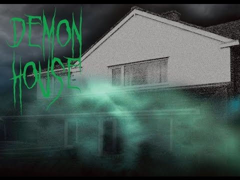The Demon House - Paranormal Ghost Hunt Investigation Video