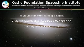 256th Knowledge Seekers Workshop - Dec 27 2018