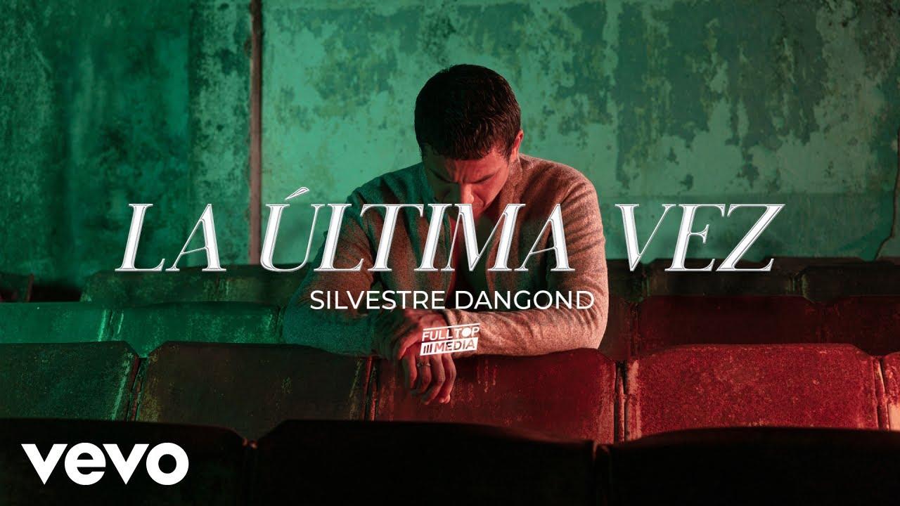 Silvestre Dangond - La Última Vez (Official Video)