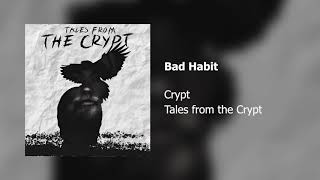 Crypt - Bad Habit (Official Audio)