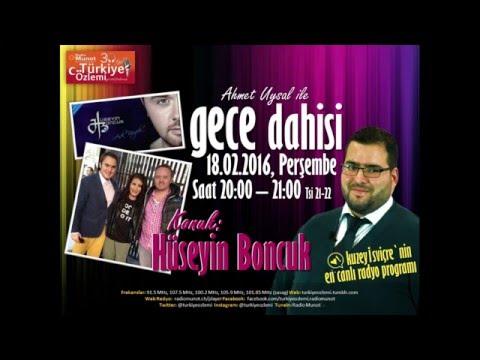 Radio Munot - Türkiye Özlemi // GECE DAHİSİ -  Hüseyin Boncuk Tanıtım 18.02.2016