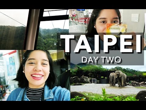 TAIPEI 2017 (DAY TWO) | TAIPEI ZOO & MAOKONG GONDOLA