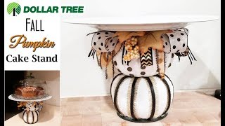 Re-UpLoad Dollar Tree 🍁 Fall Pumpkin Cake Stand 🎂