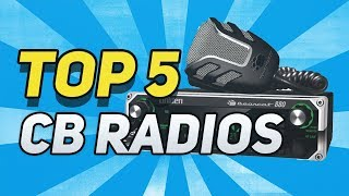 ▶️ Top 5 Best CB Radios  To Buy In 2018