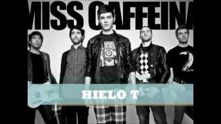 Hielo T - Miss Caffeina (letra)