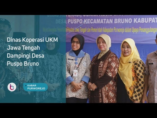 Dinas Koperasi UKM Jawa Tengah Dampingi Desa Puspo Bruno
