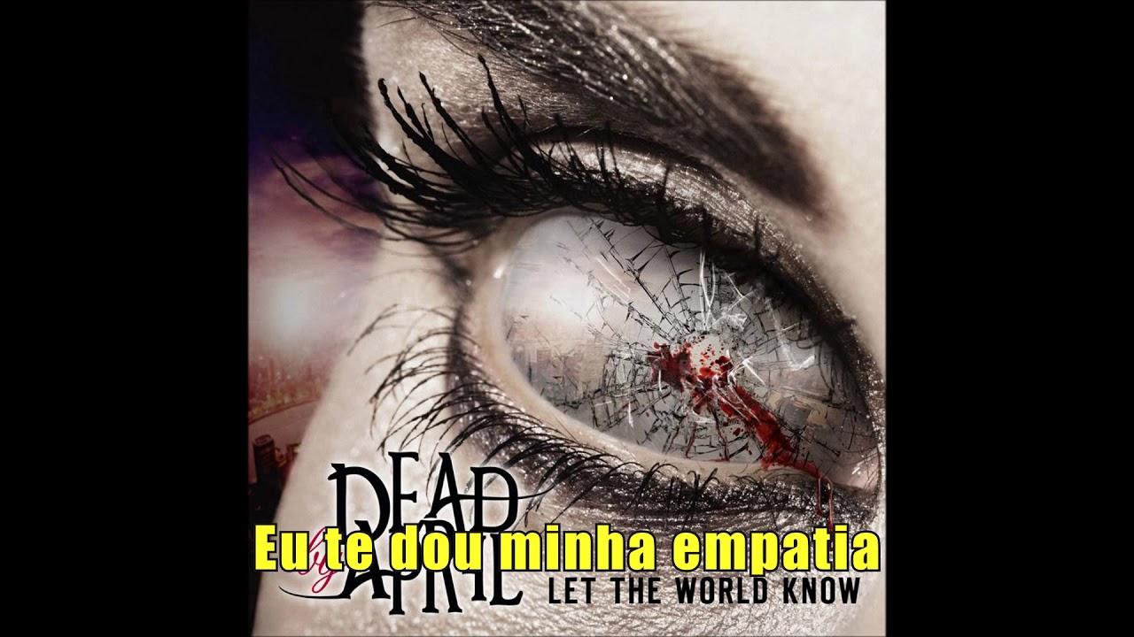 Dead By April  - Empathy (Legendado PT BR)