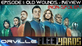 Download Video Orville EP1 - Old Wounds (Non-Spoiler Review) - Fleetyards MP3 3GP MP4