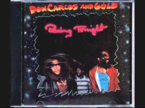 Don Carlos & Gold - Raving Tonight (1983).   Black Story