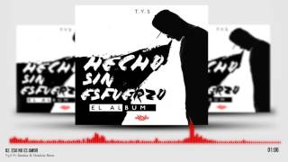 2. T.y.S - Eso No Es Amor Ft. Shadow Blow, Baraka (Prod. Pitukey)