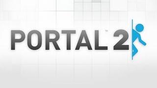 Полезные факты в Portal 2 | Useful facts in Portal 2