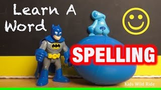 Batman Toys, Blues Clues Episode: How-To Spell Lesson: Preschool Activities, ABCs, Alphabets kids