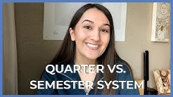 Quarter vs. Semester System | Pros and Cons | My Thoughts