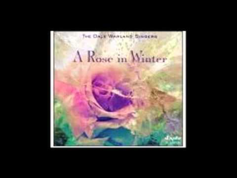 The Rose - Dale Warland Singers