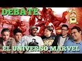 Debate: EL UNIVERSO MARVEL