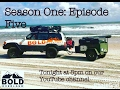BOLD Overland S1 E5: Ocean Breeze and Campfire Dreams