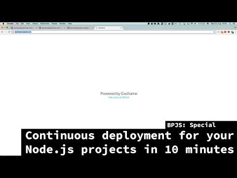 BPJS: Special - Continuous Deployment for Node.js projects in 10 mins using Exoframe