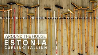 Around the House - Curling Tallinn