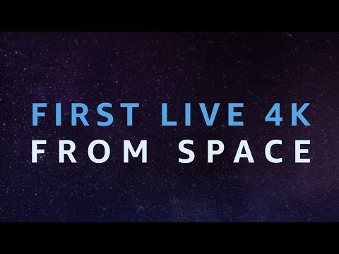 A History First - Streaming 4K Live from the International Space Station Using AWS Technology