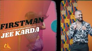 F1rstman - Jee Karda    Prod. by Harun B   Latest Desi Hit Song