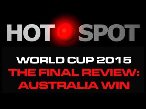 Hot Spot - World Cup Final Review -...