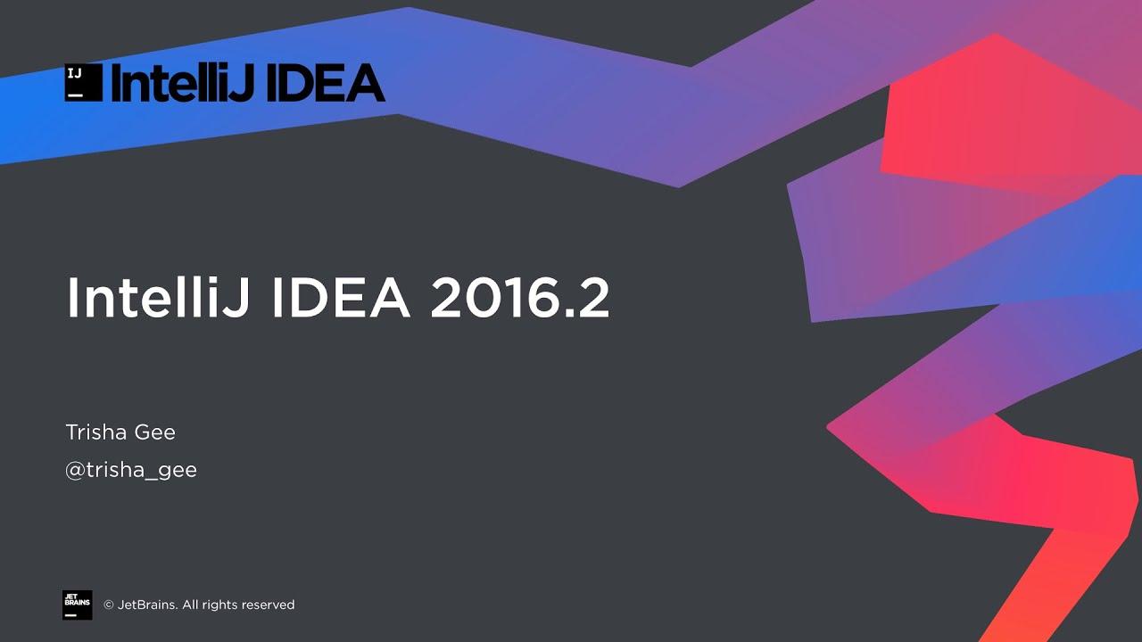 IntelliJ IDEA 2016: 2016 2 1 EAP is all about Kotlin [UPDATE