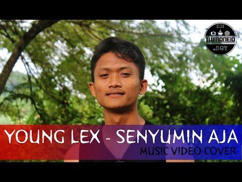 Young Lex - Senyumin aja ( Music video cover )